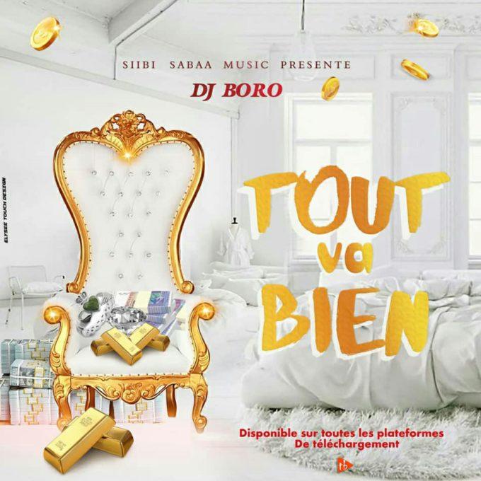 Boro Dj - Tout va bien