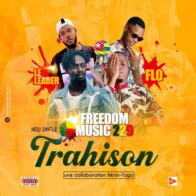 Freedom Music 229 ft Flo, Le Leader - Trahison