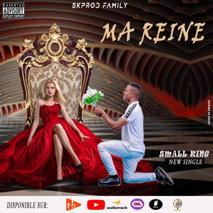 Small King - Ma Reine