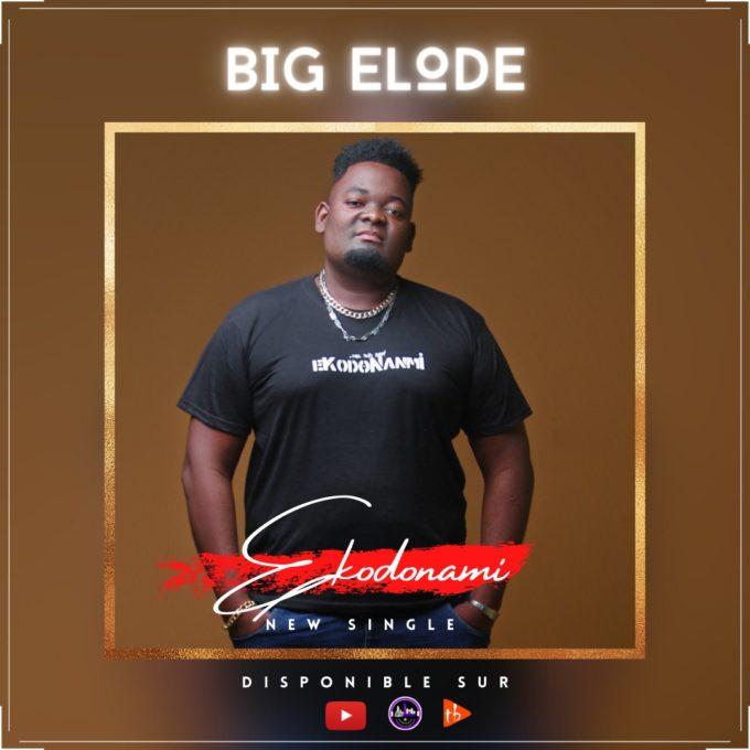 Big Elode - Ekodonanmi