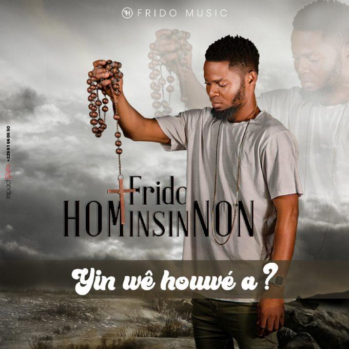 Frido Hominsinnon - Yin wê houwé a